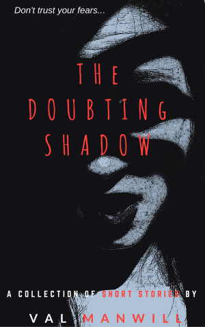 THE DOUBTING SHADOW (2)
