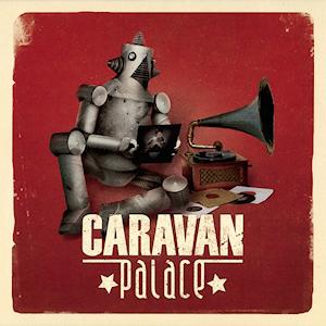 Caravan_Palace